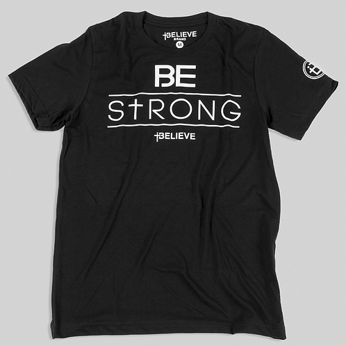 Premium Be Strong Tee
