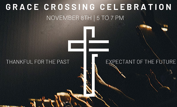 Grace Crossing Celebration REVISED WITH