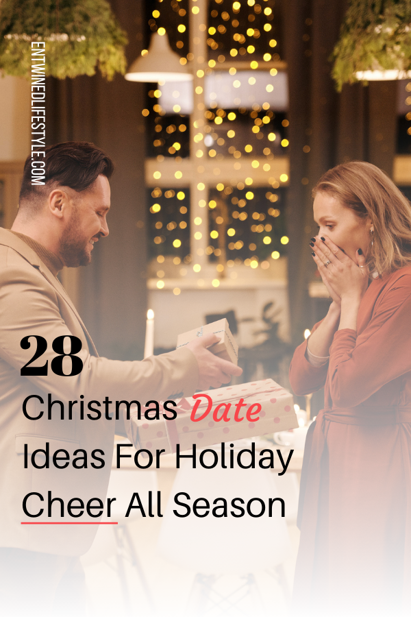 Looking for date ideas to spice up the holiday season? Check out these 28 Christmas date ideas you can do with your love. #relationships #datingtips #datingadvice #couplegoals #love