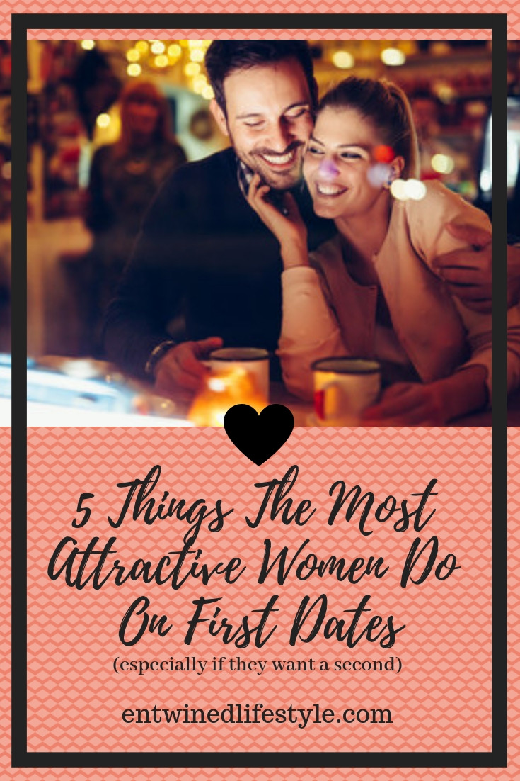 5 things the most attractive women do on first dates in order to secure a second one! Don't leave your love life in the hands of fate, follow these tips and have the relationship you deserve. #datingtips #relationshipadvice #quotes #lawofattraction