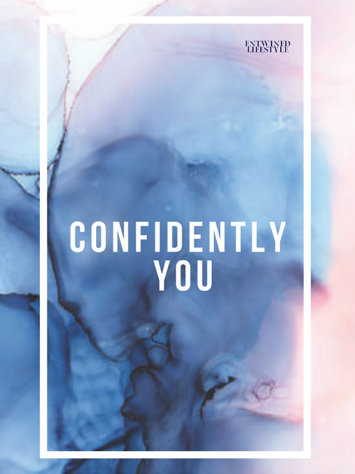 Confidently You