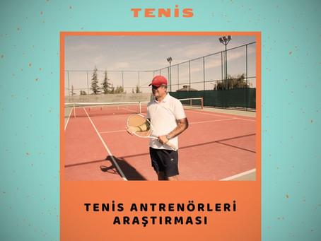 Tenis Antrenörleri Araştırması