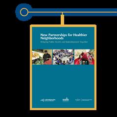 New Partnerships for Healthier Neighborhoods