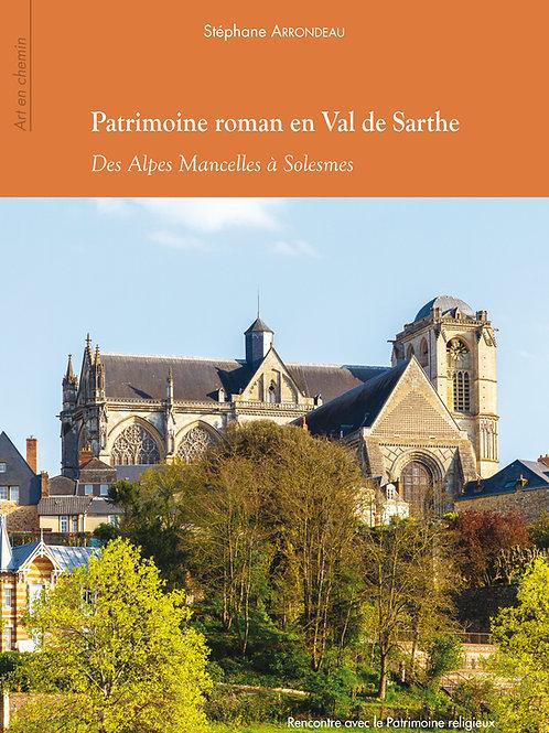 Patrimoine roman en Val de Sarthe. Des Alpes Mancelles à Solesmes