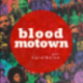 (playlisblood) Blood Motown