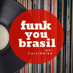 (playlistblood) Funk You Brasil