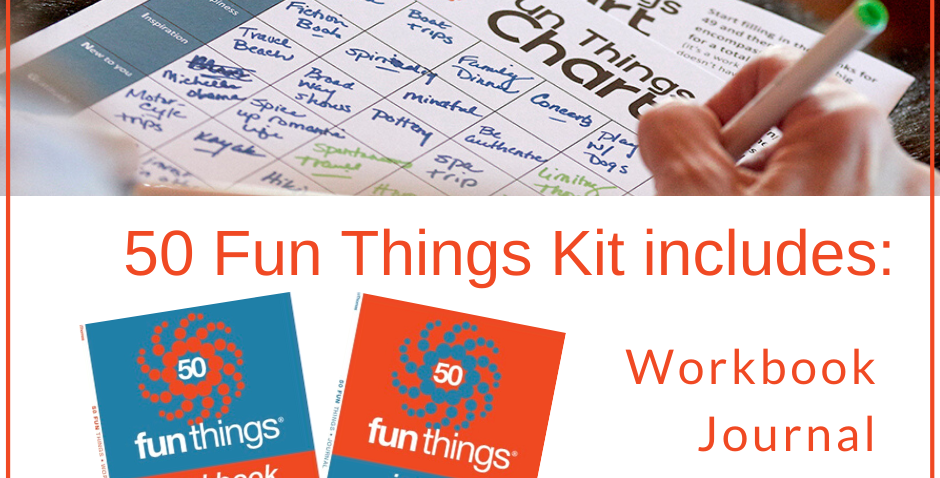 50 Fun Things Kit (workbook + journal + 2 charts)