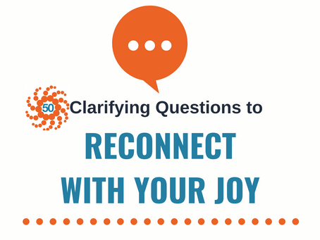 50 Clarifying Questions to Connect with Your Joy