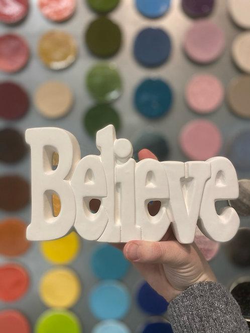 Believe Sign-Kennewick