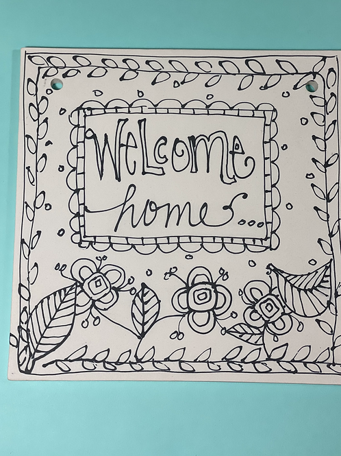 WELCOME plaque designed by Kimberly Geiger
