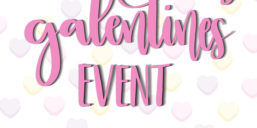 Galentine's Day - Ladies Night Out
