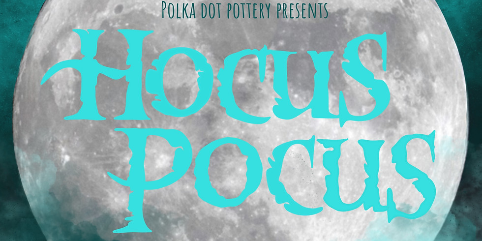 SOLD OUT - Hocus Pocus Extravaganza  KENNEWICK