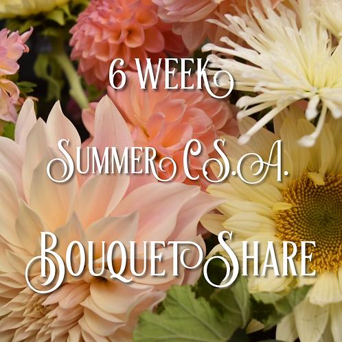 2020 6 Week Summer C.S.A. Bouquet Share