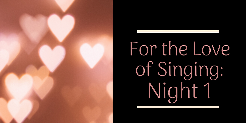 For the Love of Singing Night 1