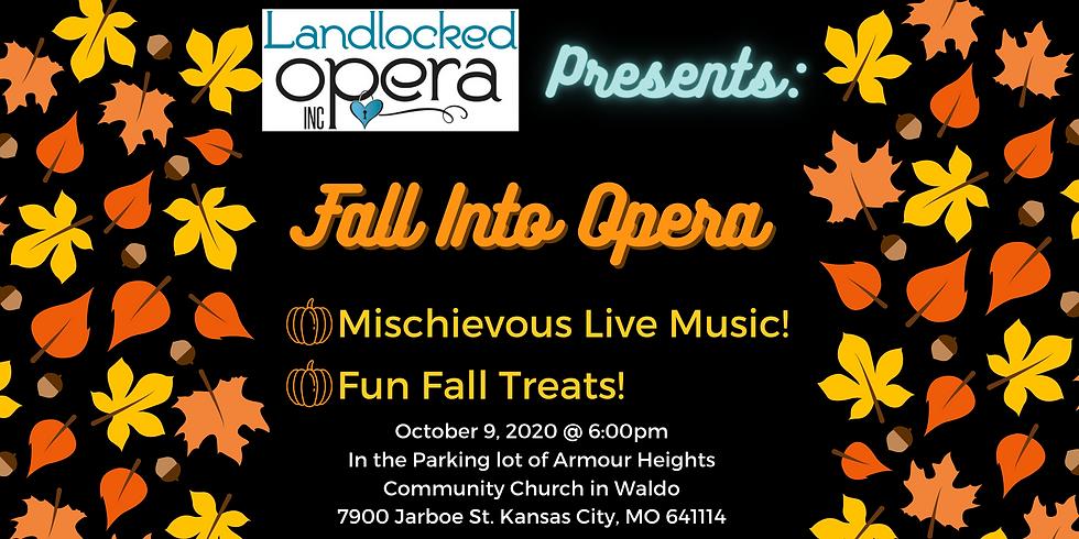 Landlocked Opera Presents: Fall into Opera