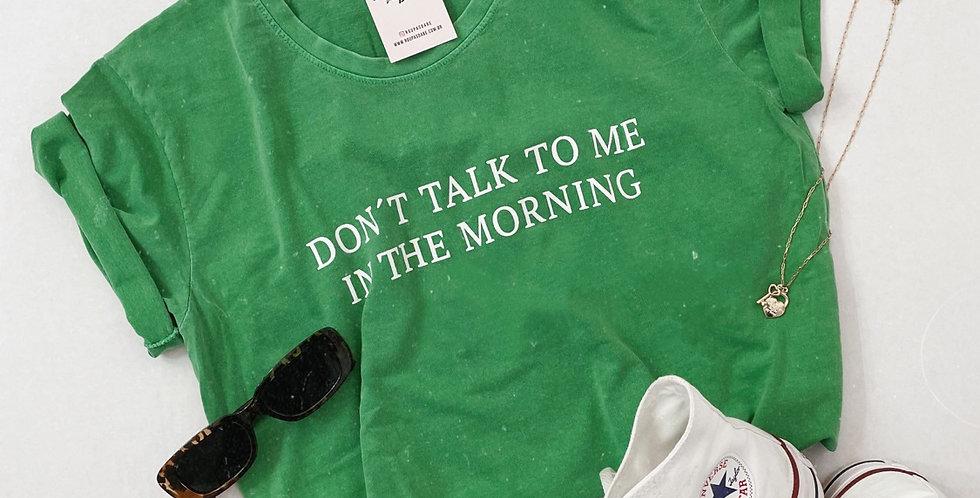 T-SHIRT DON'T TALK