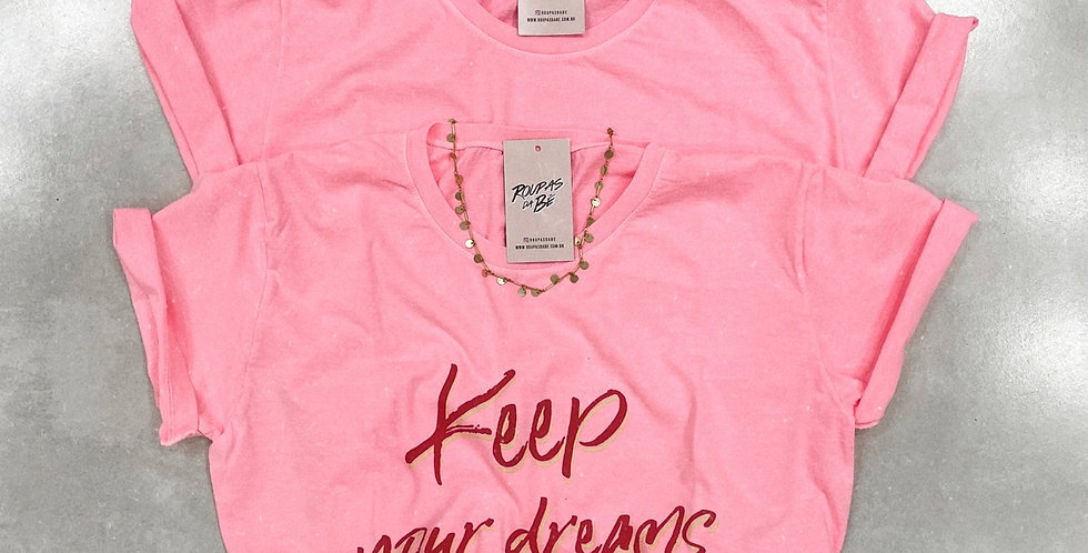 T-SHIRT KEEP YOUR DREAMS