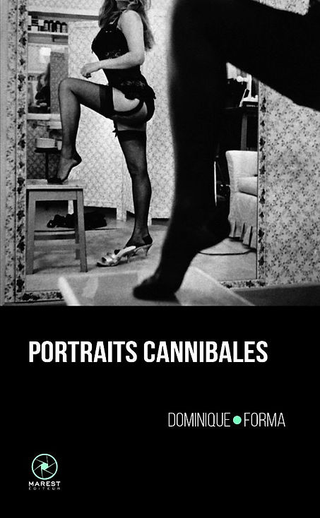 dominique forma portraits cannibales marest