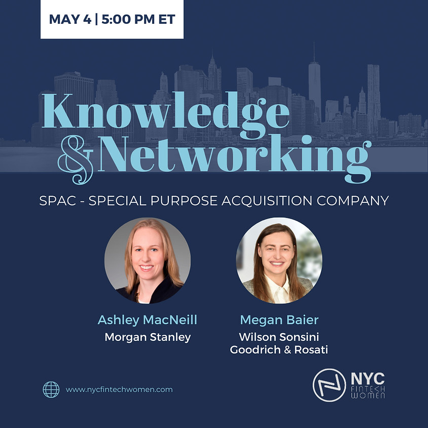 Knowledge & Networking: SPAC - Special Purpose Acquisition Company