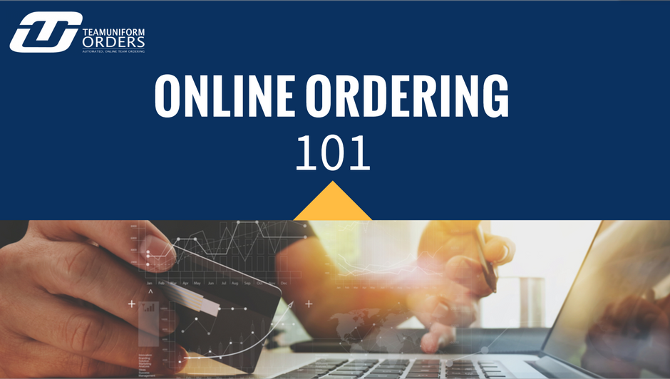 Automated, Online Ordering 101