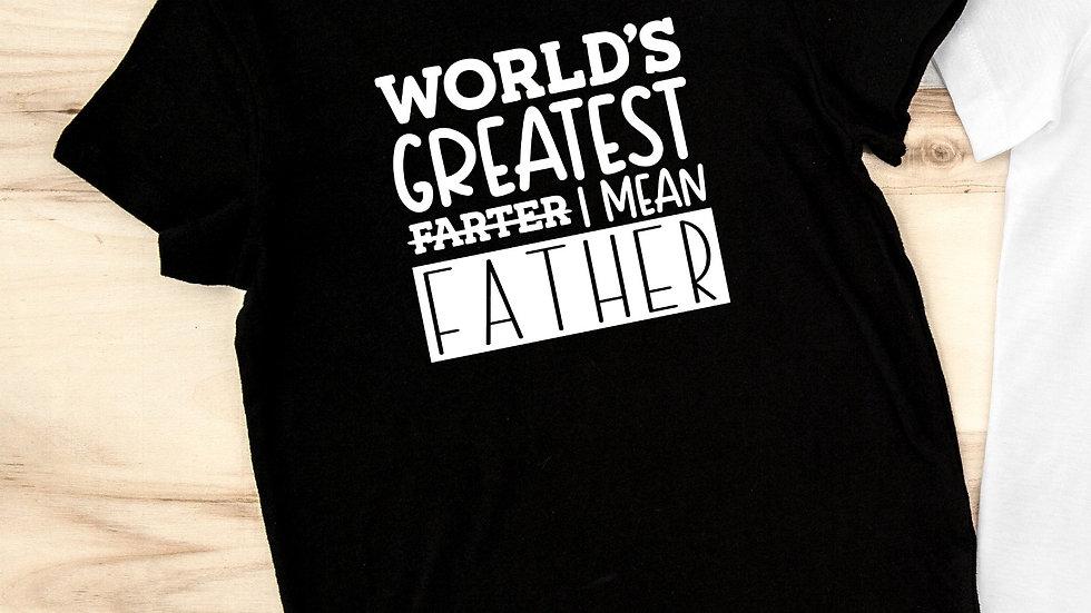World's Greatest Farter Father Tshirt