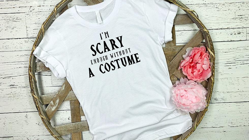 I'm Scary Enough