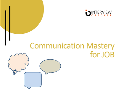 Communication mastery for JOB