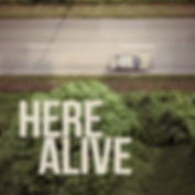 Here Alive Cover.jpg