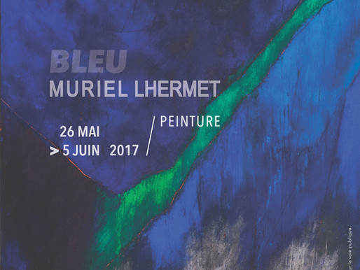 BLEU - Exposition des œuvres de Muriel Lhermet    Open Space Galerie associative