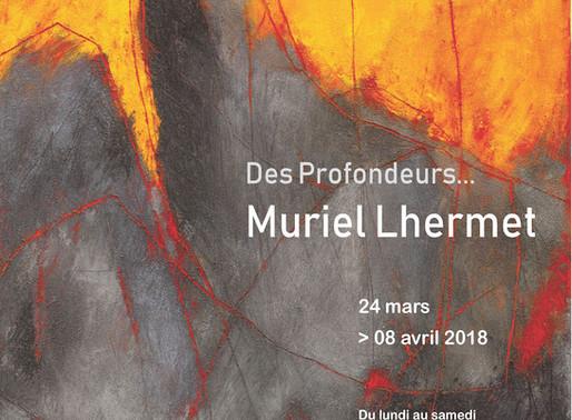 Des Profondeurs... Muriel Lhermet, peinture. Du 24 mars au 8 avril 2018.