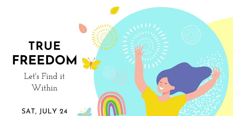 Online Event: True Freedom