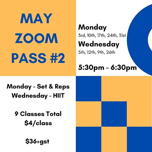 May ZOOM Pass #2