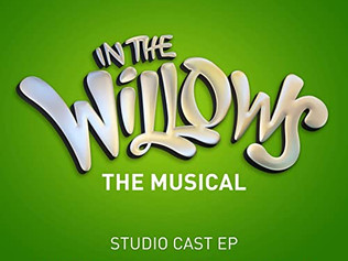 IN THE WILLOWS EP released                                   1 February 2021