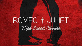 ELLA GRACE writes the songs for ROMEO AND JULIET - MAD BLOOD STIRRING