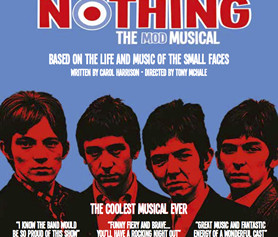 CAROL HARRISON's hit musical ALL OR NOTHING, THE MOD MUSICAL