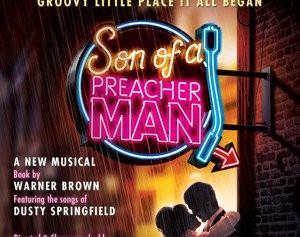 WARNER BROWN's new musical SON OF A PREACHER MAN