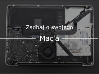 Zadbaj o swojego Mac'a