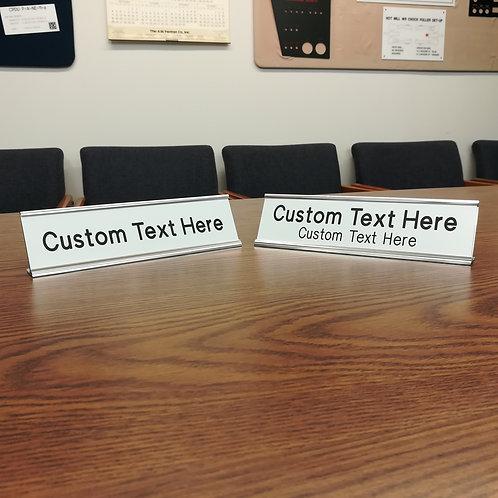 2 x 8 Name Plaque with Desk Frame