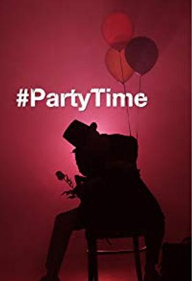 #Partytime Poster IMDb.jpg