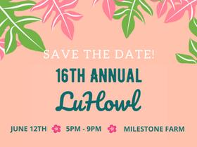 16th Annual LuHowl