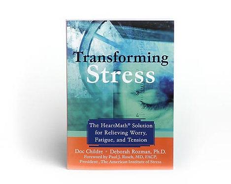 Transforming Stress