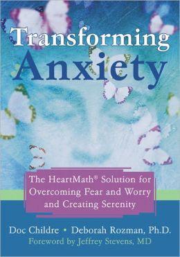Transforming Anxiety