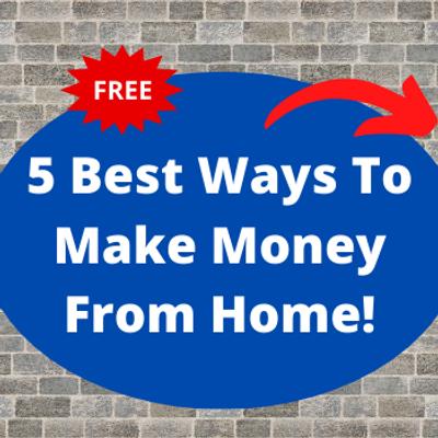 Copy of 5 Best Work From Home Side Hustl