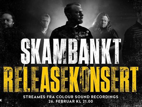 Skambankt med releasekonsert på nett.