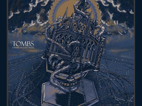 UKAS ALBUM: Tombs - Under Sullen Skies