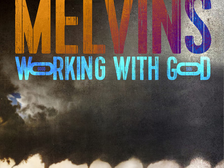 UKAS ALBUM: Melvins - Working With God