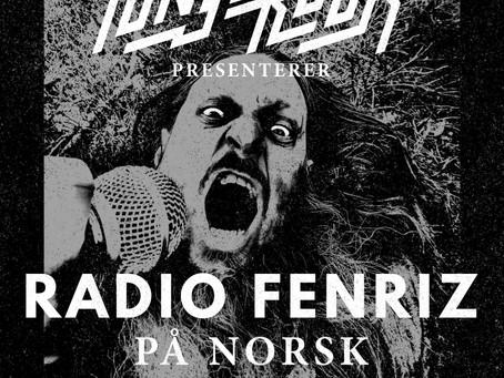 """NY EPISODE """"RADIO FENRIZ"""" UTE NÅ!"""