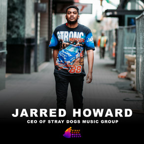 Jarred Howard - Stray Dogs Music Group