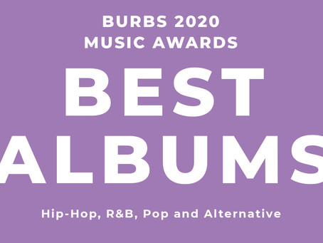 Best Albums of 2020: Hip-Hop, R&B, Pop and Alternative