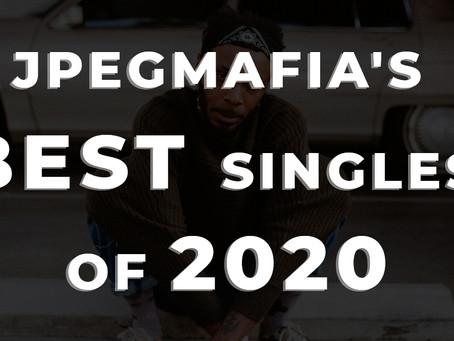 JPEGMAFIA's Best Singles of 2020